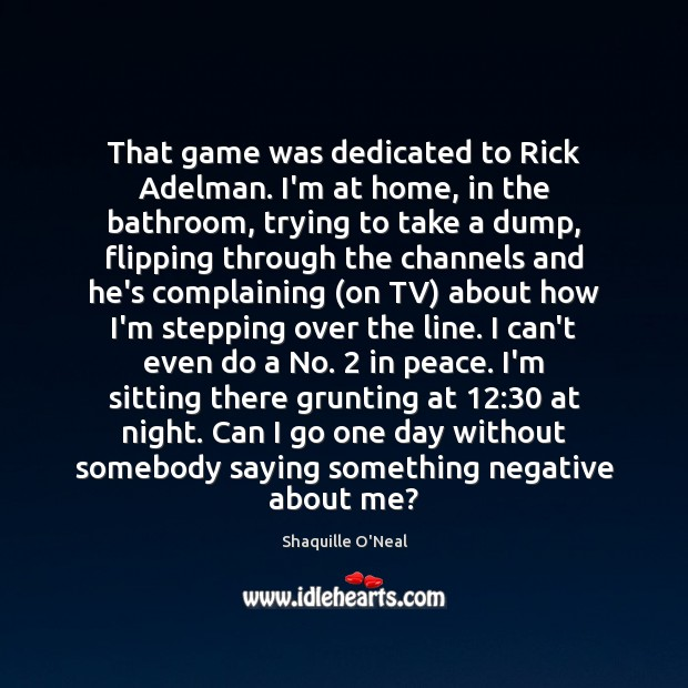 Image, That game was dedicated to Rick Adelman. I'm at home, in the