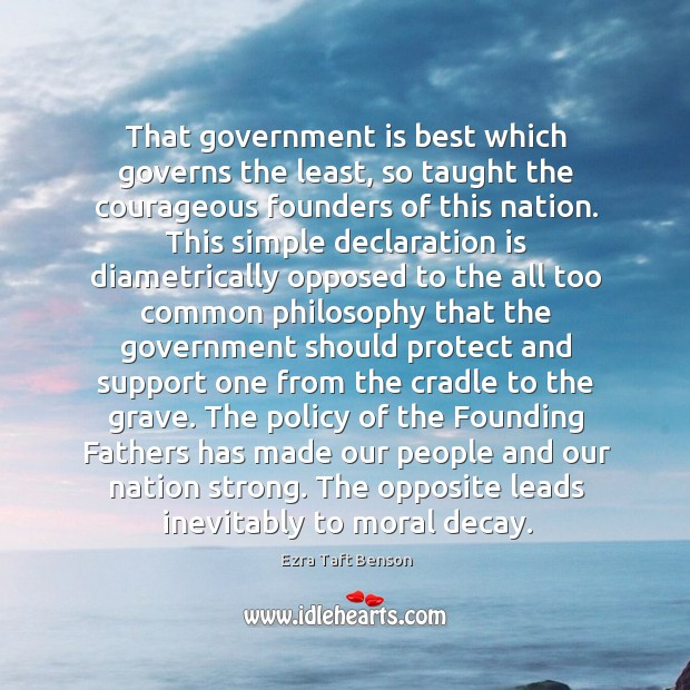 Image, That government is best which governs the least, so taught the courageous