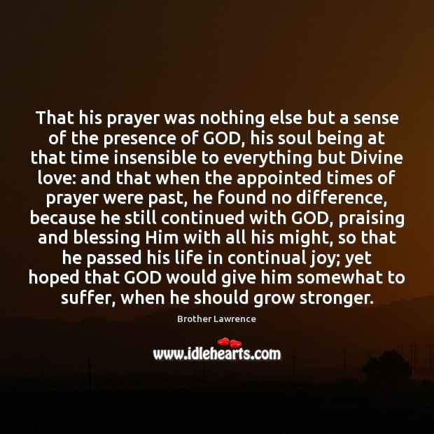 Image, That his prayer was nothing else but a sense of the presence