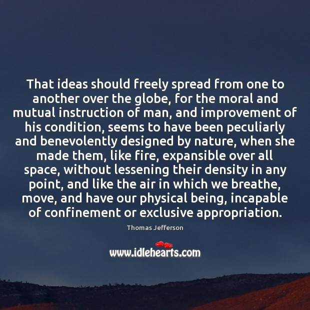 Image, That ideas should freely spread from one to another over the globe,