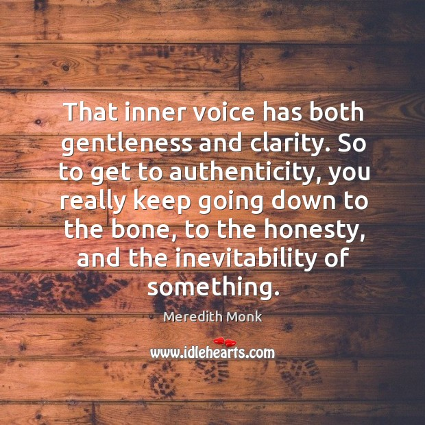 Picture Quote by Meredith Monk