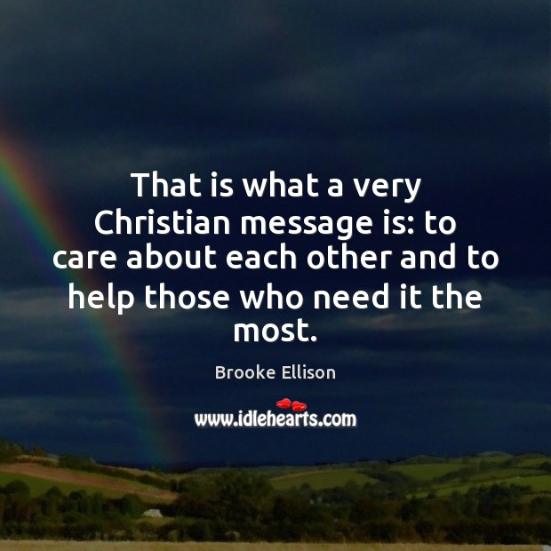 Image, That is what a very Christian message is: to care about each