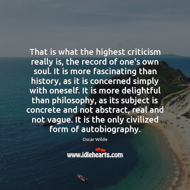 Image, That is what the highest criticism really is, the record of one's