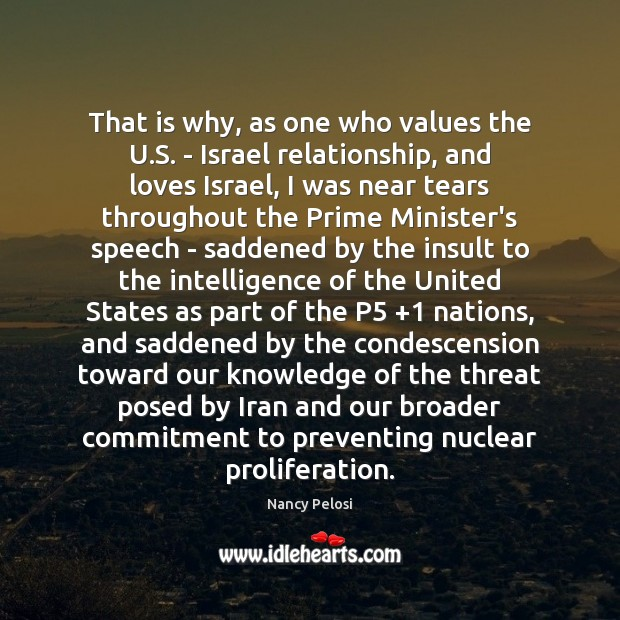 That is why, as one who values the U.S. – Israel Insult Quotes Image