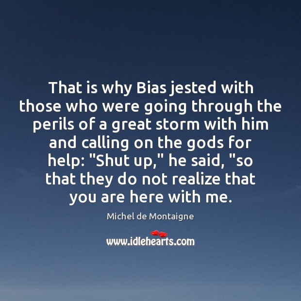 That is why Bias jested with those who were going through the Image