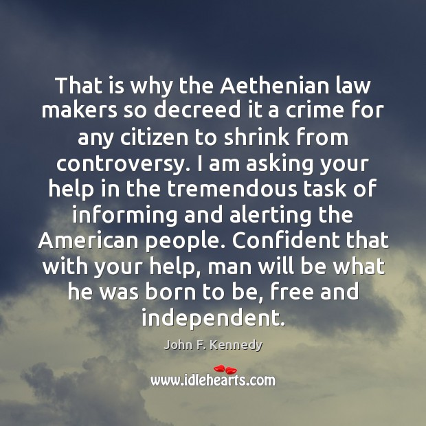 That is why the Aethenian law makers so decreed it a crime Image