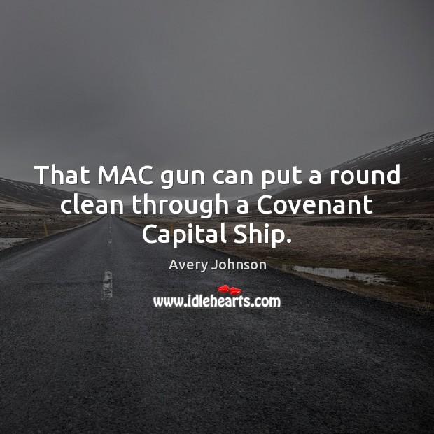 Image, That MAC gun can put a round clean through a Covenant Capital Ship.