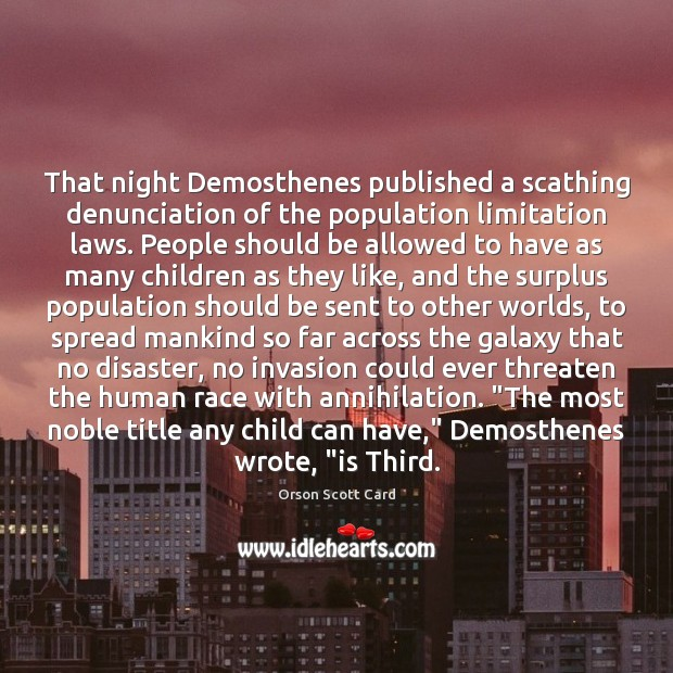 That night Demosthenes published a scathing denunciation of the population limitation laws. Image