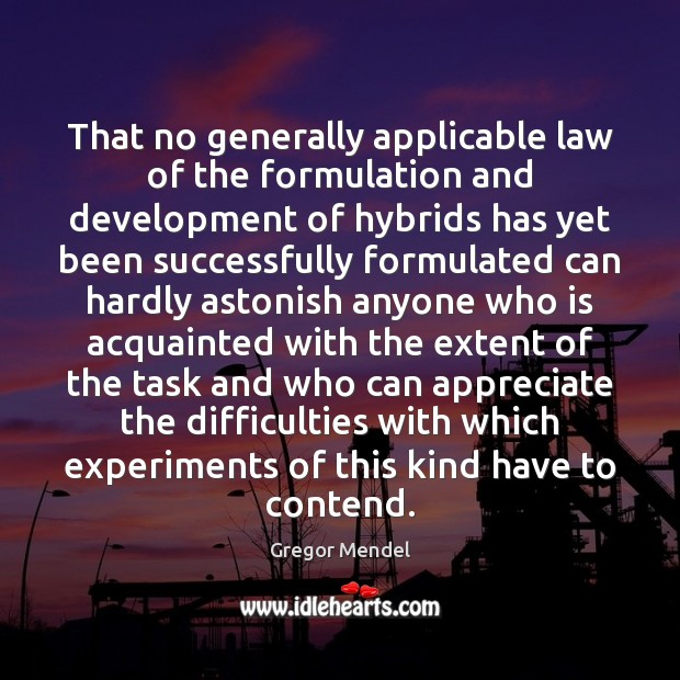 Image, That no generally applicable law of the formulation and development of hybrids