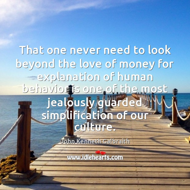 That one never need to look beyond the love of money for Image