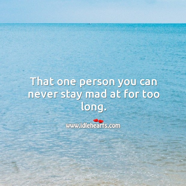 That one person you can never stay mad at for too long. Image