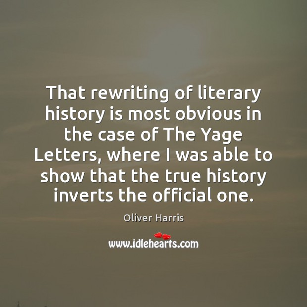 That rewriting of literary history is most obvious in the case of Image