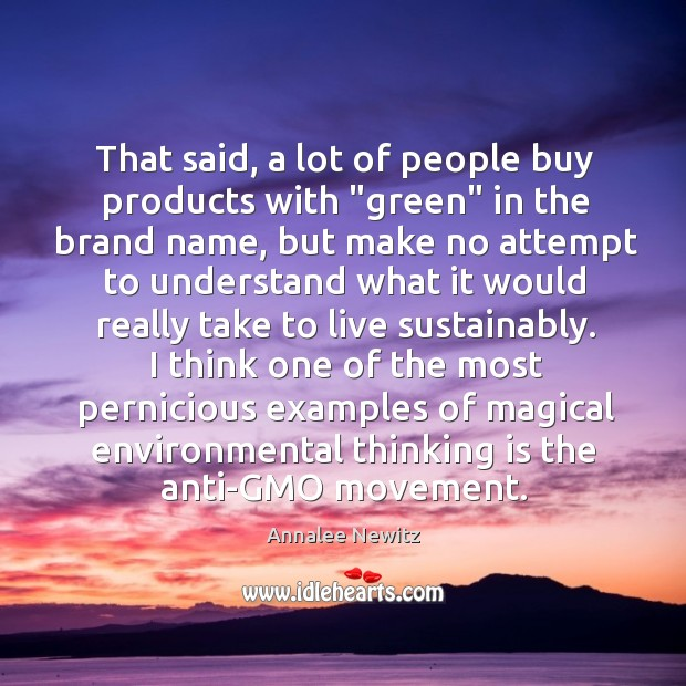 """Image, That said, a lot of people buy products with """"green"""" in the"""