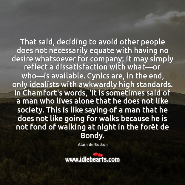 That said, deciding to avoid other people does not necessarily equate with Image