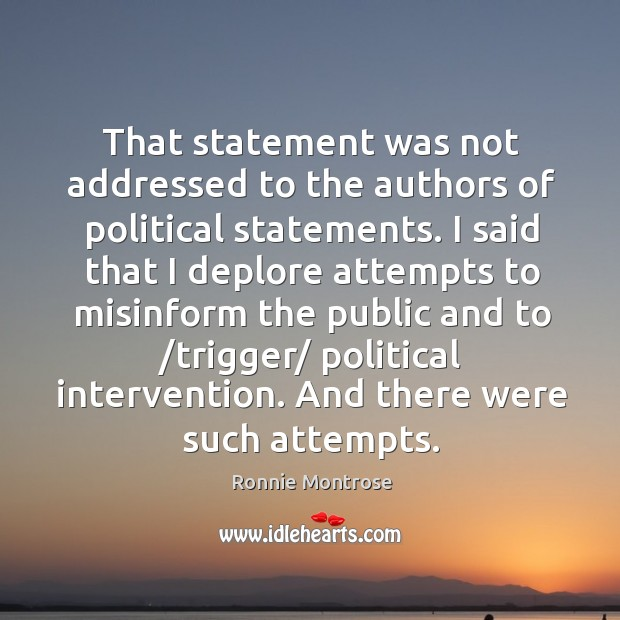 Image, That statement was not addressed to the authors of political statements.