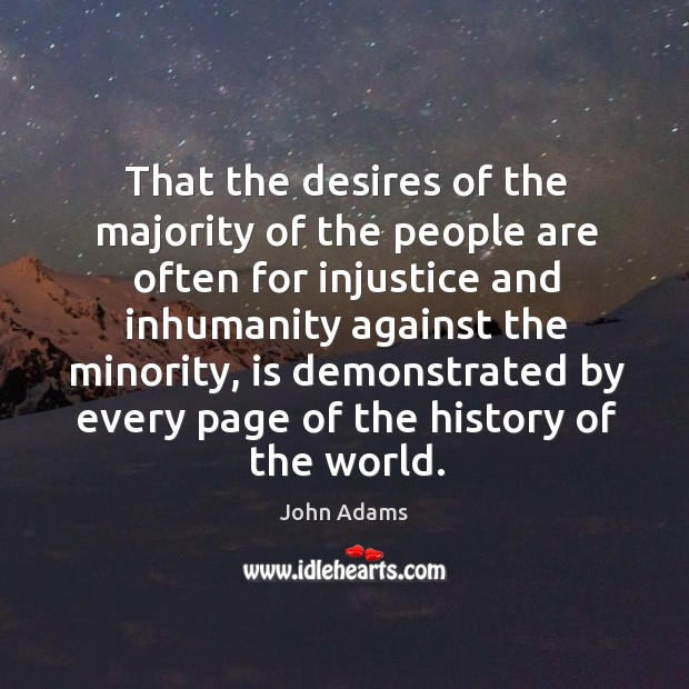 That the desires of the majority of the people are often for Image