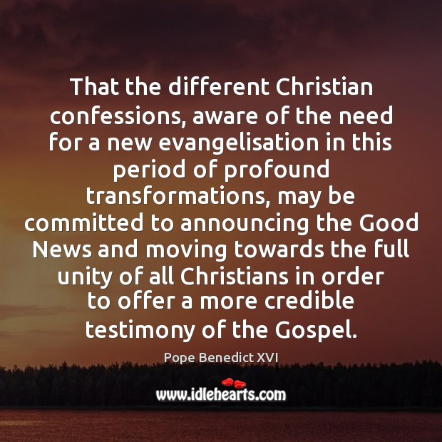 Image, That the different Christian confessions, aware of the need for a new