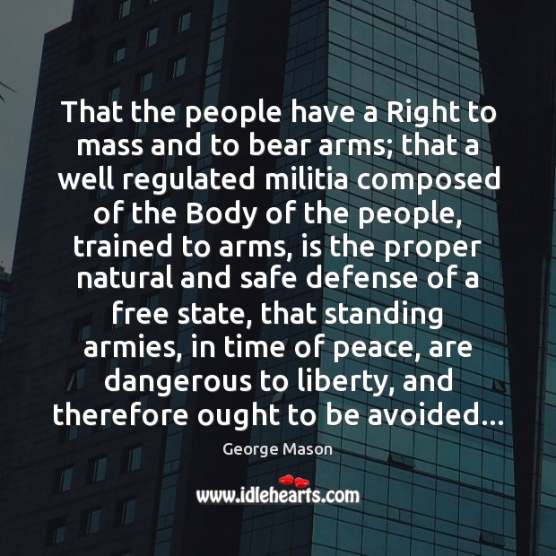 That the people have a Right to mass and to bear arms; Image