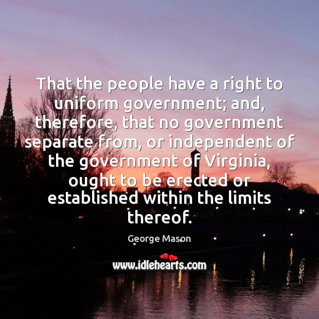 That the people have a right to uniform government; and, therefore, that Image
