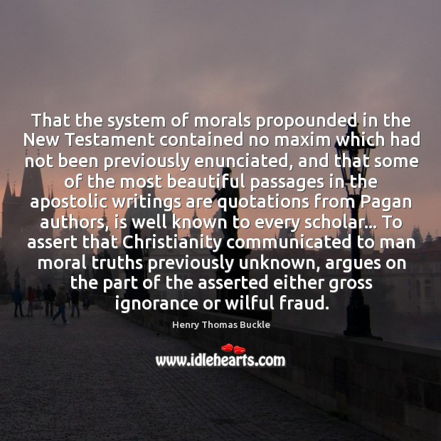 That the system of morals propounded in the New Testament contained no Image