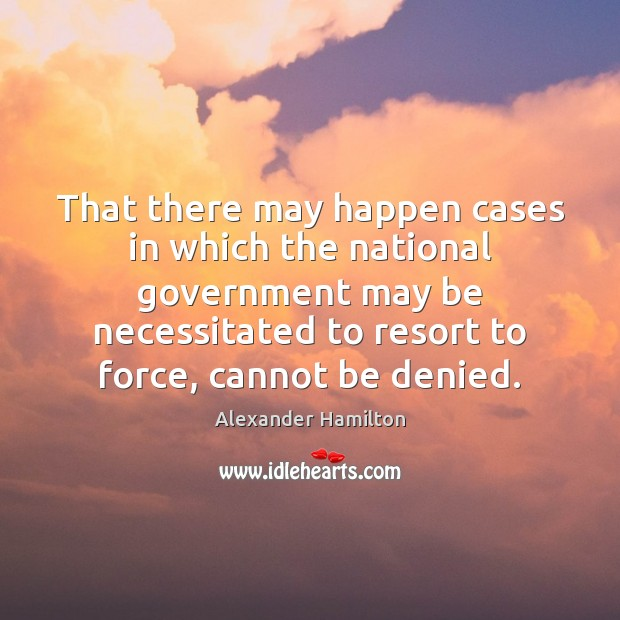Image, That there may happen cases in which the national government may be