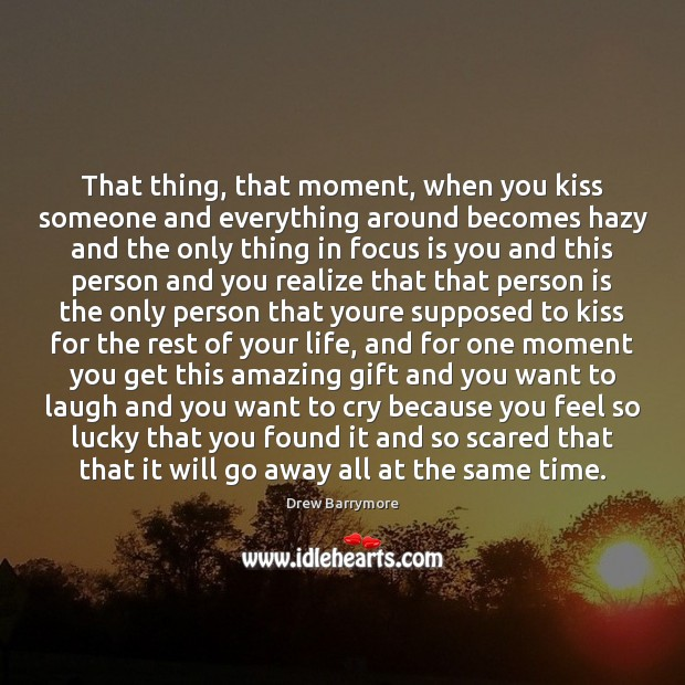 That thing, that moment, when you kiss someone and everything around becomes Image