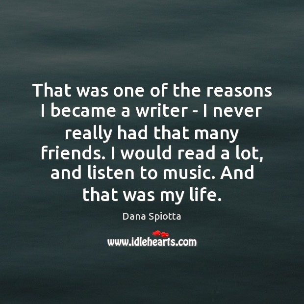 Image, That was one of the reasons I became a writer – I