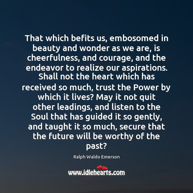 That which befits us, embosomed in beauty and wonder as we are, Image