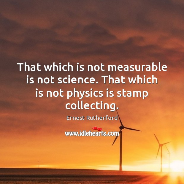 Image, That which is not measurable is not science. That which is not