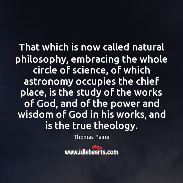 Image, That which is now called natural philosophy, embracing the whole circle of