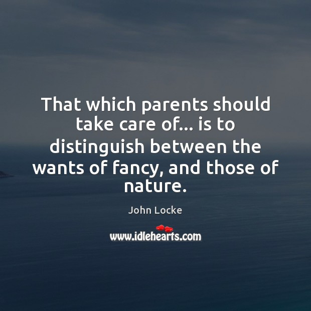 That which parents should take care of… is to distinguish between the Image