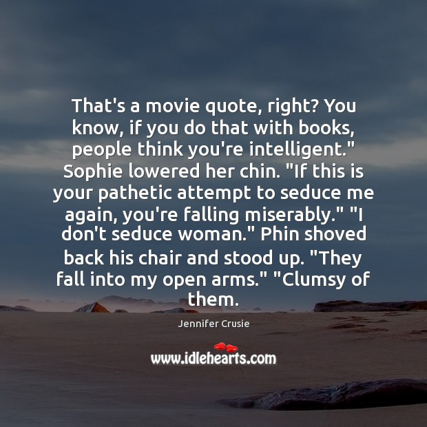 That's a movie quote, right? You know, if you do that with Image
