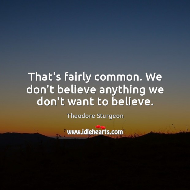 Picture Quote by Theodore Sturgeon