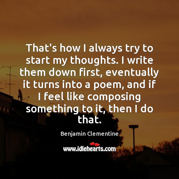 Image, That's how I always try to start my thoughts. I write them