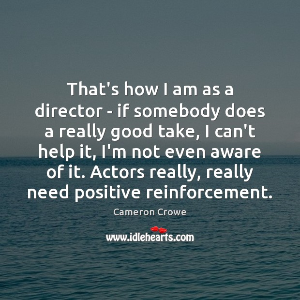 Image, That's how I am as a director – if somebody does a