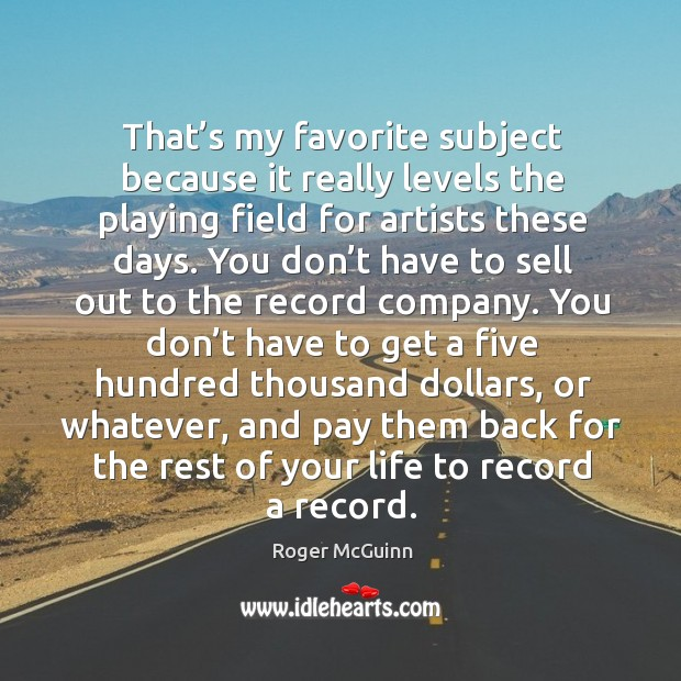 Picture Quote by Roger McGuinn