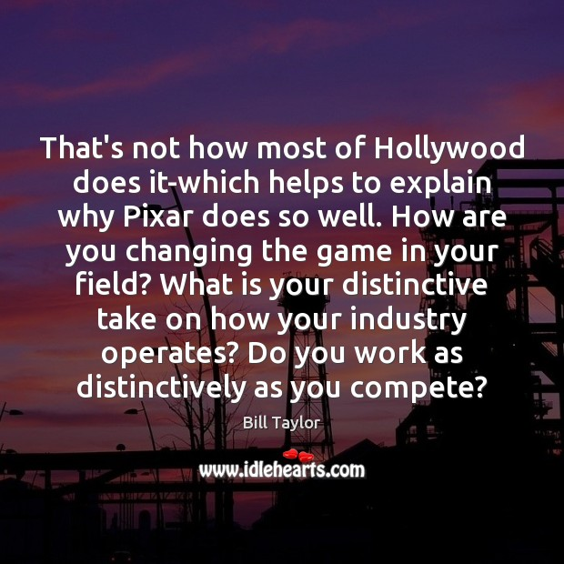 Image, That's not how most of Hollywood does it-which helps to explain why