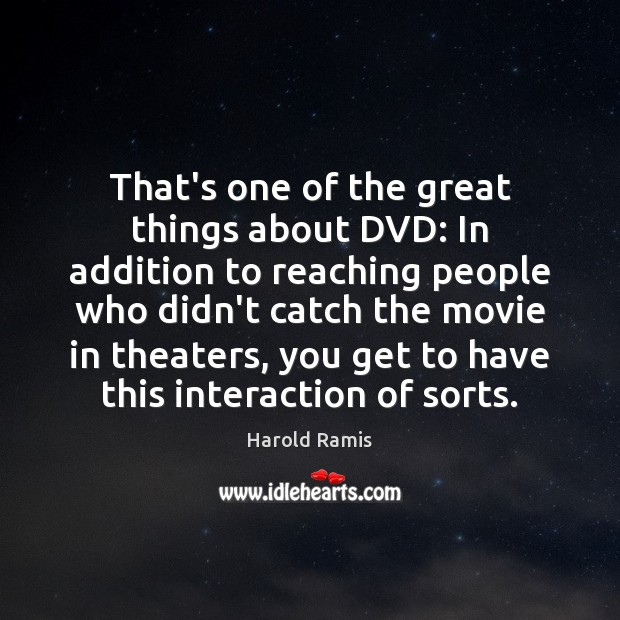 Image, That's one of the great things about DVD: In addition to reaching