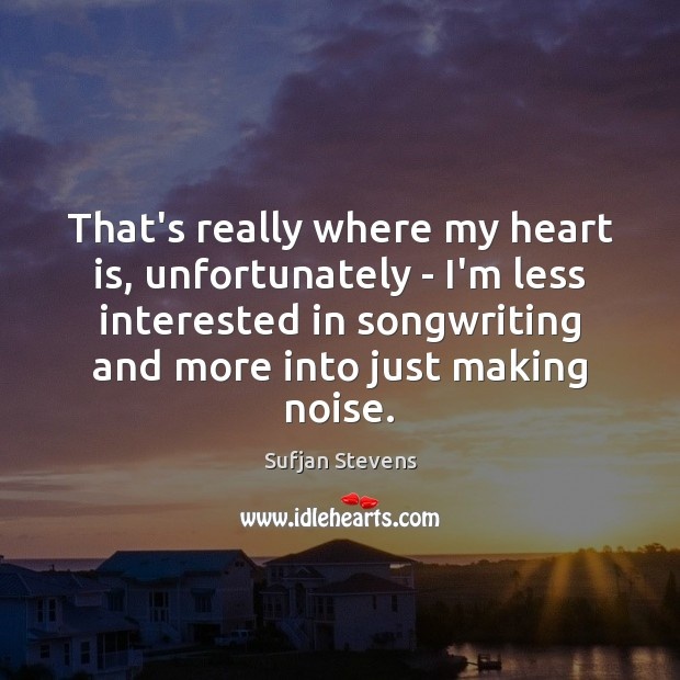 That's really where my heart is, unfortunately – I'm less interested in Image