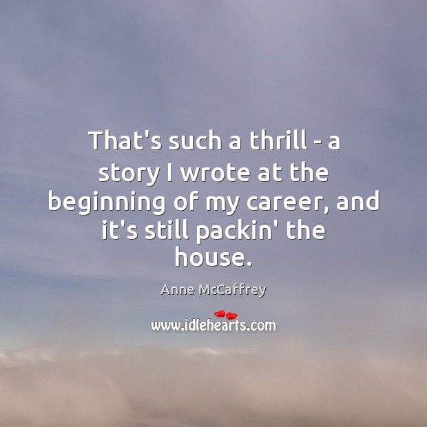 That's such a thrill – a story I wrote at the beginning Image