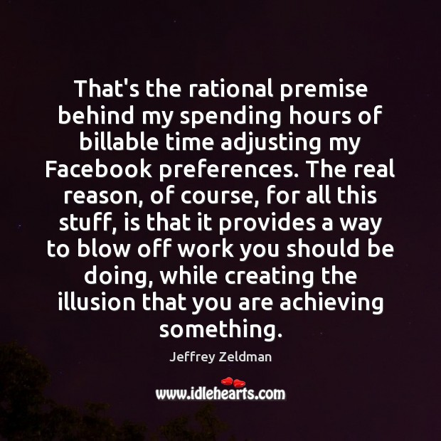 That's the rational premise behind my spending hours of billable time adjusting Image
