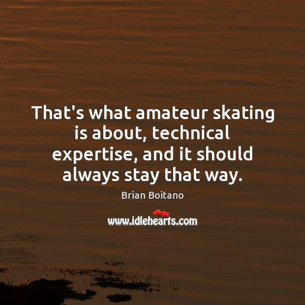 Image, That's what amateur skating is about, technical expertise, and it should always