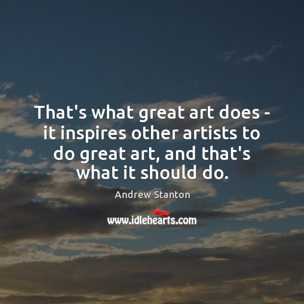 Image, That's what great art does – it inspires other artists to do