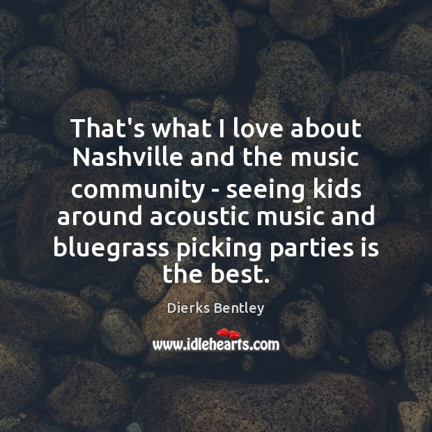 Image, That's what I love about Nashville and the music community – seeing