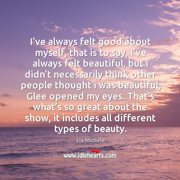 That's what's so great about the show, it includes all different types of beauty. Image