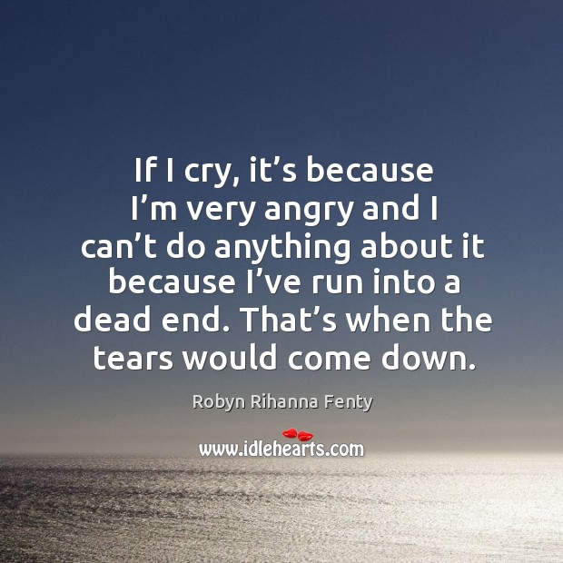 That's when the tears would come down. Image