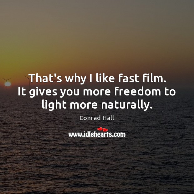 That's why I like fast film. It gives you more freedom to light more naturally. Image