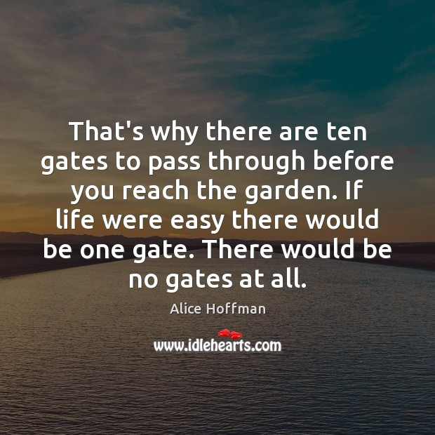 Image, That's why there are ten gates to pass through before you reach