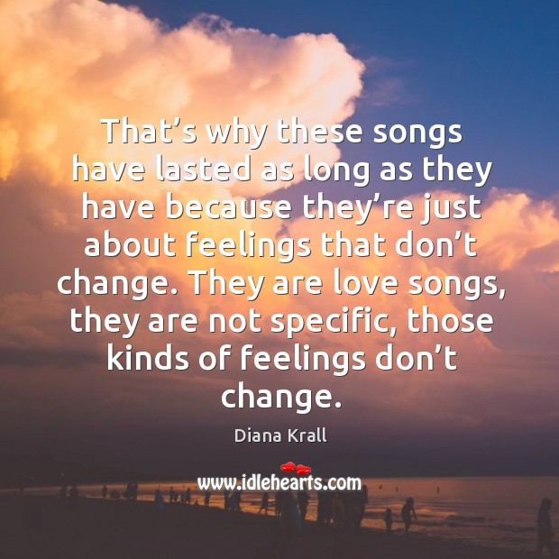 Picture Quote by Diana Krall