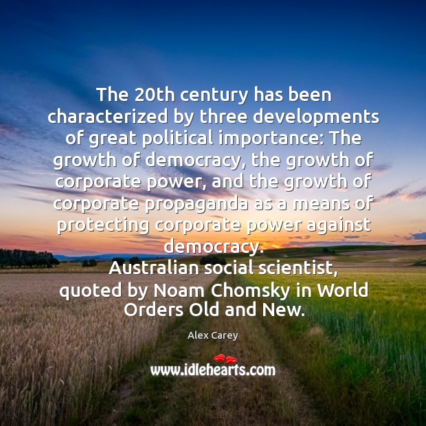 Image, The 20th century has been characterized by three developments of great political importance: